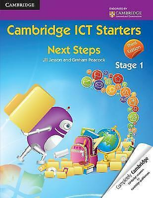 Cambridge ICT Starters: Next Steps, Stage 1 -