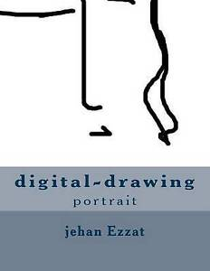 Digital-Drawing Portriat by Ezzat, Jehan -Paperback