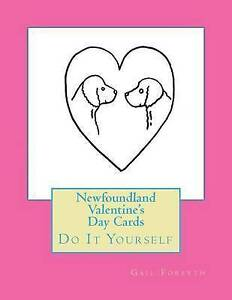 Newfoundland Valentine's Day Cards: Do It Yourself by Forsyth, Gail -Paperback