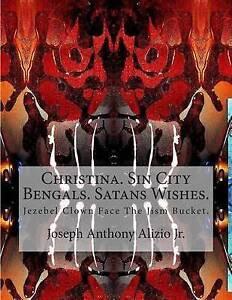 Christina Sin City Bengals Satans Wishes Jezebel Clown Face t by Alizio Jr King