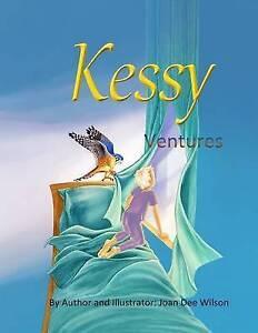 Kessy Ventures By Wilson, Joan -Paperback