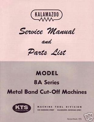 Kalamazoo Service Parts Model 8a Bandsaw Manual