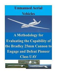 A-Methodology-for-Evaluating-Capability-Bradley-25mm-C-by-Naval-Postgraduate-Sch