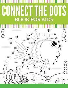 Connect the Dots Book for Kids by Publishing LLC, Speedy -Paperback