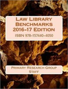 Law Library Benchmarks 2016-17 Edition