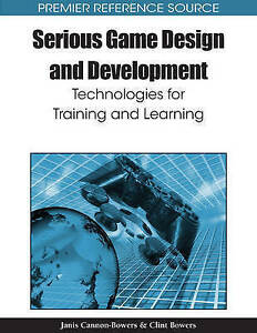 Serious-Game-Design-and-Development-Technologies-for-Training-and-Learning