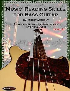 Music Reading Skills for Bass Guitar Level 2 by Anthony, Robert -Paperback