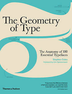 The Geometry of Type, Stephen Coles
