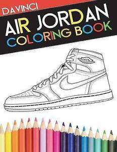 Image is loading Air-Jordan-Coloring-Book-Sneaker-Adult-Coloring-Book-