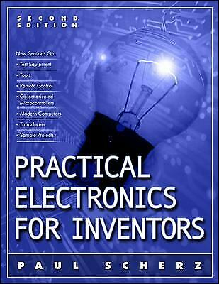 Practical Electronics for Inventors by Paul (Practical Electronics For Inventors By Paul Scherz)