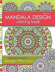 Image Is Loading Mandala Design Coloring Book Volume 1 Jenean Morrison