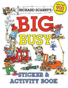 Richard Scarry's Big Busy Sticker & Activity Book ' Scarry, Richard