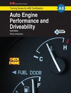 Auto-Engine-Performance-and-Driveability-by-Chris-Johanson-2014-Hardcover