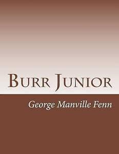 Burr-Junior-by-Fenn-George-Manville-Paperback
