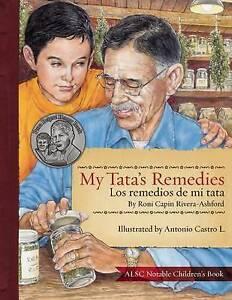 My Tata's Remedies / Los Remedios de Mi Tata By Rivera-Ashford, Roni Capin