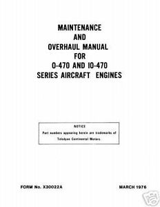 Continental Overhaul Manual X30022A O-470 & IO-470