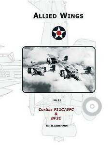 Curtiss F11c/Bfc & Bf2c by Listemann, Phil H. -Paperback