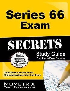 Series 66 Exam Secrets Study Guide : Series 66 Test Review for the Uniform  Combined State Law Exam (2015, Paperback)