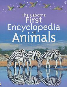 Good, Usborne First Encyclopedia of Animals (Usborne First Encyclopaedias), Dows