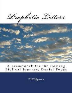 Prophetic Letters Framework for Coming Biblical Journey D by Dyuran MR Will