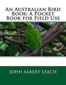An-Australian-Bird-Book-A-Pocket-Book-for-Field-Use-by-Leach-John-Albert