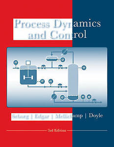 Process Dynamics and Control by Duncan A. Mellichamp, Dale E. Seborg, Thomas F.