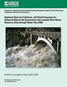 Regional Skew for California Flood Frequency for Selected Si by U S Department I