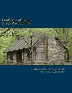 Confession of Faith Large Print Edition: and Government of the Cumberland Presby