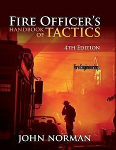 Fire-Officers-Handbook-of-Tactics-by-John-Norman-2012-Hardcover-Revised