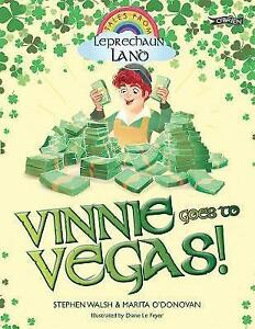Vinnie-Goes-to-Vegas-by-Stephen-Walsh-Marita-O-039-Donovan-Paperback-2017