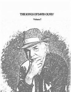 The Songs of David Olney: Volume I by Olney, David -Paperback
