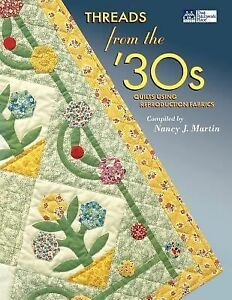 Threads-from-the-30s-Quilts-Using-Reproduction-Fabrics-by-Nancy-Martin