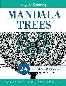 Mandala Trees Coloring Book for Grown-Ups by Coloring, Majestic -Paperback