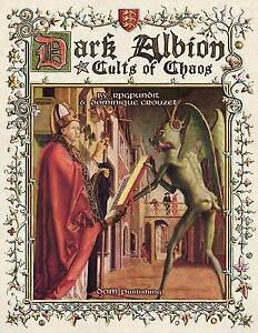 Dark Albion: Cults of Chaos by Rpgpundit -Paperback