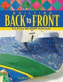 Quilting Back to Front : Fun and Easy No-mark Techniques