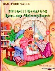 KING, Dorothea - Mistress Hedgehog has an Adventure
