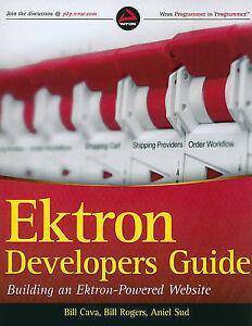 Ektron Developer's Guide: Building an Ektron Powered Website (Wrox Programmer to