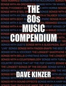 The 80s Music Compendium by Kinzer, Dave -Paperback