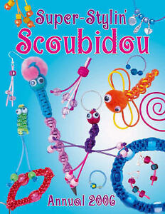 No-Author-Super-Stylin-Scoubidou-Annual-2006-Book