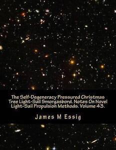 The-Self-Degeneracy-Pressured-Christmas-Tree-Light-Sail-Smorgasbo-9781533545930