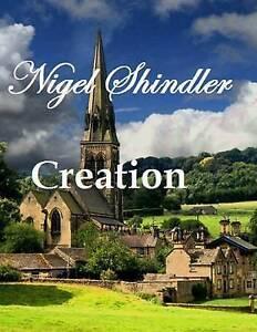 Creation-by-Shindler-Nigel-9781512008968-Paperback