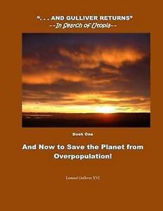 And-Now-Save-Planet-Overpopulation-Color-In-Color-by-Gulliver-XVI-Lemuel