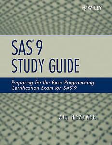 SAS 9 Study Guide, Ali Hezaveh