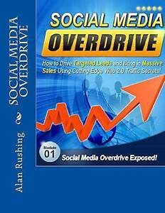 Social Media Overdrive by Rushing, MR Alan -Paperback
