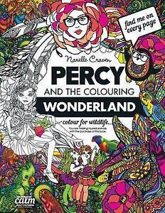 Percy & the Colouring Wonderland  : An Adult Colouring Book with Original...