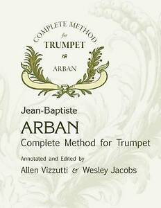 Arban Complete Method for Trumpet by Jacobs, Wesley -Paperback NEW