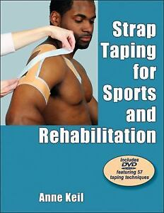Strap-Taping-for-Sports-and-Rehabilitation-by-Anne-Keil-2011-Paperback