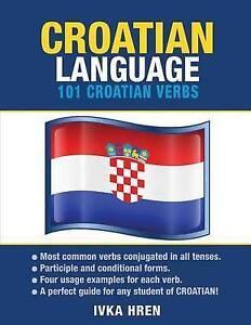 Croatian-Language-101-Croatian-Verbs-by-Hren-Ivka-Paperback