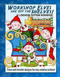 Workshop Elves Are Off the Shelves by Lang, Annie -Paperback