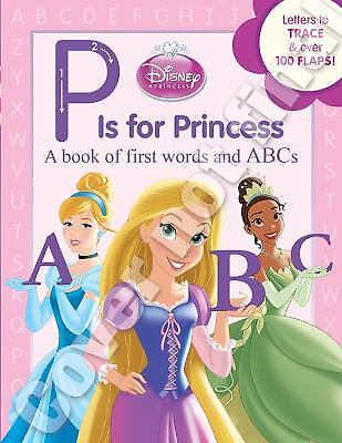 P Is for Princess by Annie Auerbach; Disney Book Group Staff - P Is For